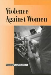 Current Controversies - Violence Against Women